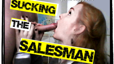 Sucking the Salesman..